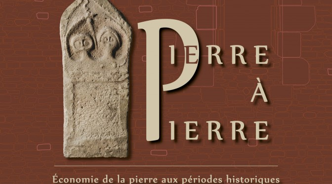 Colloque « Pierre à pierre », 5 & 6 novembre 2015 à Nancy